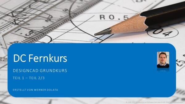 Fernkurs (DesignCAD Grundkurs) - 02.12.2021