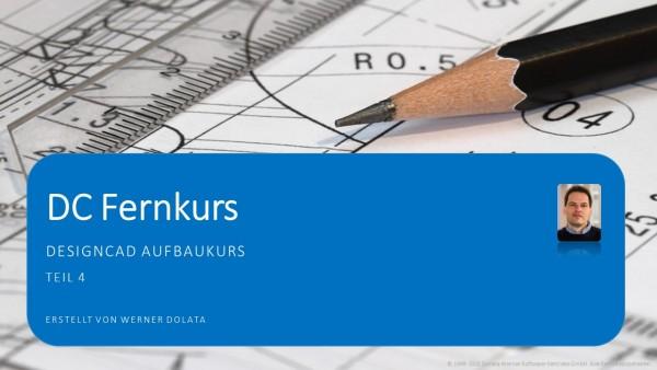 Fernkurs (DesignCAD Aufbaukurs) - 09.12.2021